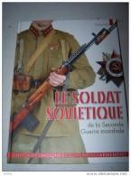 Livre  Neuf   LE FANTASSIN  SOVIETIQUE - 1939-45