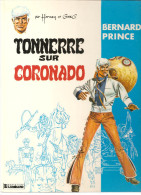 Bernard Prince Tonnerre Sur Coronado Par Hermann Et Greg N°2 De 1983 Edition Du Lombard - Bernard Prince