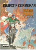 Bernard Prince Objectif Cormoran Par Hermann Et Greg N°12 De 1984 Edition Du Lombard - Bernard Prince