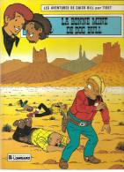 Les Aventures De Chick Bill N°47  La Bonne Mine De  Dog Bull Par Tibet De 1983 Edition Du Lombard - Chick Bill