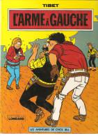 Les Aventures De Chick Bill EO L'arme à Gauche Par Tibet Et GREG De 1975 Edition Du Lombard - Chick Bill
