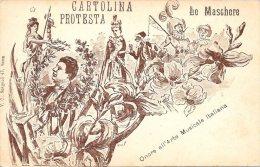 [DC4655] CARTOLINA - PROTESTA - LE MASCHERE - ONORE ALL'ARTE MUSICALE ITALIANA - Non Viaggiata - Old Postcard - Cartoline