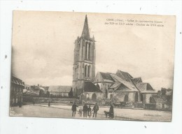 Cp , 60 , CREIL , église De Construction Bizarre , Clocher  , écrite 1918 - Creil
