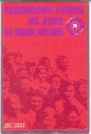 OBJECTI 74 .- RASSEMBLEMENT DES JEUNES DU MONDE OUVRIER  J.O.C./J.O.C.F . - Labor Unions