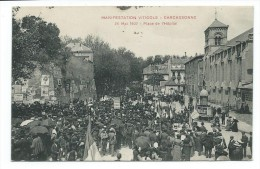 11 - CARCASSONNE - MANIFESTATION VITICOLE - Place De L'Hôpital - CPA - Carcassonne