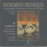 Instruments Historiques:le Carillon De La Cathédrale St Jean Baptiste De Perpignan L.Aussel Pie - Libros, Revistas, Cómics