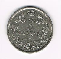 *** ALBERT I  5 FRANK UN BELGA  1930 FR  POSITIE B - 09. 5 Francs & 1 Belga