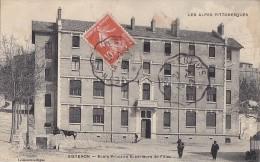 Sisteron 04 - Ecole Primaire Supérieur De Filles - Cachet Ligne Veynes à Pertuis 1909 - Sisteron