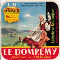ETIQUETTE FROMAGE / CARRE DE L'EST LE DOMREMY - LAITERIE DE BEAUSEJOUR à NEUFCHATEAU - Cheese