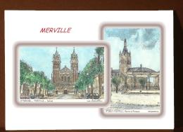 CP L 59201-59592 - CARTE POSTALE DESSIN COULEUR 2 VUES - 59 MERVILLE - Merville