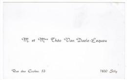 Mr & Mme THEO VAN DAELE-LEQUEU 53 RUE DES ECOLES  7830 SILLY - Cartes De Visite