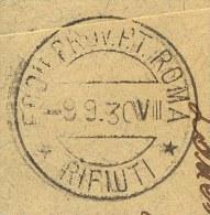 """ITALIA - ITALY - DANNEGGIATO LETTERA PER DISTRUGGERE RARE Timbro Postale - """" RIFIUTI """" ROMA  -1930 - 1900-44 Vittorio Emanuele III"""