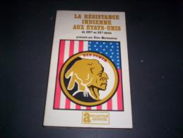 RESISTANCE INDIENNE AUX ETATS UNIS   JULLIARD - Books, Magazines, Comics