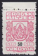 3280. Yugoslavia, Croatia, Vukovar, City Revenue Stamp - 50 Din, MNH (**) - Croatie