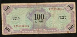 ITALIA - ALLIED MILITARY CURRENCY - 100 Lire (1944 - MONOLINGUE / ITALIANO) - WWII - Occupation Alliés Seconde Guerre Mondiale