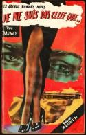 """Paul Daunay - Je Ne Suis Pas Celle Que ... - Les Grands Romans Noirs / Série """" Magnum """" - Éditions  Le Trotteur - (1953) - Bücher, Zeitschriften, Comics"""