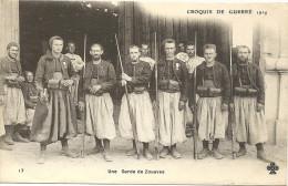 CROQUIS  DE  GUERRE     UNE  GARDE  DE   ZOUAVES - Guerre 1914-18
