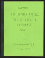 Les entiers postaux sous le r�gne de L�opold II (2 tomes) par Deneumostier