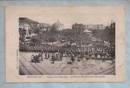 CPA - Liban - Beyrouth - Place des Canons - Arriv�e du G�n�ral Hamelin