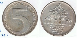 ISRAEL 5 LITOT 1973 LAMPARA  BABILONIA PLATA SILVER G1 - Israel