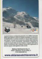 alt755 skipass funivia cablecar t�l�ph�rique impianti fune telecabina ski area Lombardia Valchiavenna Madesimo Lombardia