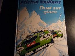 MICHEL VAILLANT - DUEL SUR LA GLACE  Hors Commerce (skoda) - Michel Vaillant