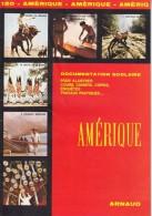 DOCUMENTATION SCOLAIRE EDITIONS ARNAUD N°120 AMERIQUE NEVADA VENEZUELA BRESILIENS LIVRET 16 PAGES COULEUR - Books, Magazines, Comics