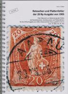 Buch Schweiz Retouchen Und Plattenfehler Der 20Rp. Stehende Helvetia Ausgabe 1905 Von H. J. Zinken Mit DVD - Guides & Manuels