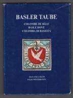 Buch Basler Taube Von JP Bach Und Félix Winterstein - Philatélie Et Histoire Postale