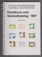Handbuch Automaten-Briefmarken Schweiz/Liechtenstein 1997 Von Markus Seitz - Guides & Manuels