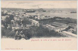 25500g  BEYROUTH - Ville et Port, vus  St. Dimitri - Tarazi & Fils Editeur