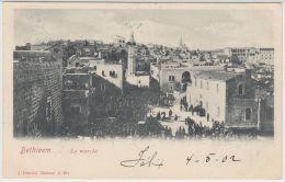 25509g BETHLEEM - Le Marché - 1902 - Tarazzi & Fils Editeur - Israel