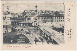 25575g  JAFFA - Place Du Marché - 1902 - Tarazzi & Fils Editeur - Israel
