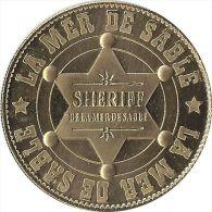 S09B138 - 2009 LA MER DE SABLE 2 - Etoile De Sheriff / ARTHUS BERTRAND - Arthus Bertrand