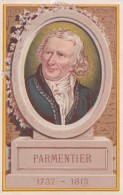 Chromo 1900 PARMENTIER Né à Montdidier Dans La Somme En 1737: étudia La Médecine - Kaufmanns- Und Zigarettenbilder