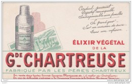 """BUVARD  Réf-JP- Ww-O-581 (  Avec PUB  )  Elixiir Végétal  De La  """"""""""""""""""""""""   Gr-  CHARTREUSE  """""""""""" - Levensmiddelen"""