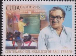 O) 2015 CUBA-CARIBE, TEACHER AND POET RAUL FERRER, MNH
