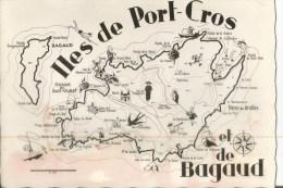 ILE PORT CROS ET DE BAGAUD    CARTE        DIMENSION 15 X10.5 CMS - Other Municipalities