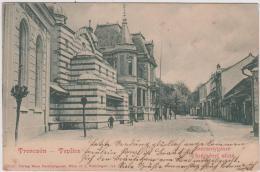 AK - TRENCSEN - TEPLICZ -  Szecsenygasse Mit Synagoge 1901 - Slovakia