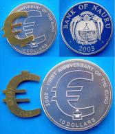 NAURU 10 $ 2003 ARGENTO PROOF RARA DOLLARS FIRST ANNIVERSARY OF THE EURO PESO 31,1g TITOLO 0,999 + SCULTURA EURO 2,75g A - Nauru