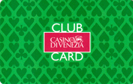 Casino Di Venezia - Club Card - Venezia - Venise - Italy - Europe - 2 scans