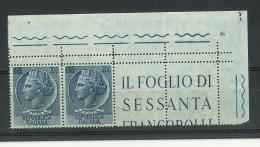 RARITA´ - COPPIA BORDO FOGLIO SUP DESTRO - DOPPIA DENTELLATURA  ORIZZONTALE - 6. 1946-.. Repubblica