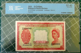 Board Of Commissioners Of Currency Malaya & Brithish Borneo 1953 $10 Dollars BankNote, Pick-3 XF-40 Certified - Malasia