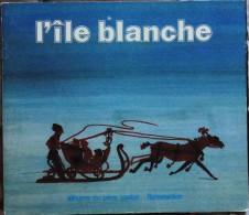 Albertine Deletaille - L' Île Blanche - Albums Du Père Castor / Flammarion - ( 1976 ) . - Livres, BD, Revues