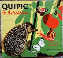 Lida - QUIPIC Le Hérisson - Albums Du Père Castor / Flammarion - ( 1973 ) . - Bücher, Zeitschriften, Comics