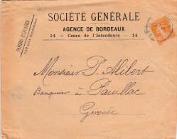 Yvert 141 Semeuse Seul Sur Lettre Papiers D´Affaires Société Générale Bordeaux Pour Pauillac Gironde 9/2/1910 - Marcophilie (Lettres)