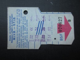 TICKET TRAM (M1518) STIB - MIVB Bruxelles (2 vues) Ticket 5 voyages 85 franc belge n� 070627 avec un S