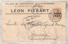 CP de L�on PI�RART, Ateliers de CONSTRUCTION et CHAUDONNERIE � CUESMES vers CHARBONNAGES de MAURAGE, 1917
