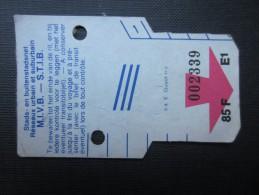 TICKET TRAM (M1518) STIB - MIVB Bruxelles (2 vues) Ticket 5 voyages 85 franc belge n� 002339 s�rie E1 couleur blanc