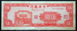 CHINA 5 Yuan 1945 (9 Northeastern Provinces) P-376 About Uncirculated See And Read All Please - Cina